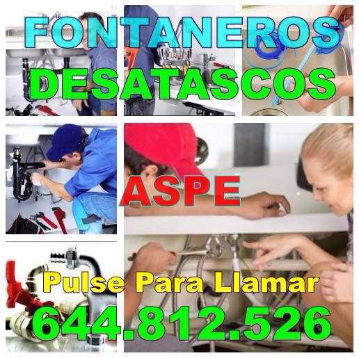 Fontaneros Aspe & Desatascos Aspe baratos Urgentes 24 horas