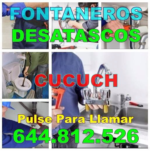 Empresa Desatascos Cucuch - Fontaneros Cucuch baratos de urgencia 24-horas