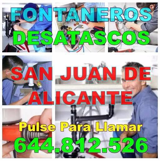 Fontaneros San Juan de Alicante y Desatascos San Juan de Alicante baratos Urgentes 24Hs
